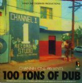 Channel One - Presents 100 Tons Of Dub (Jamaican Recordings) LP